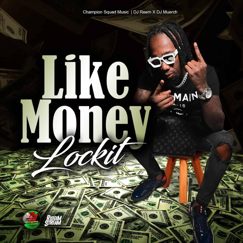 Lockit - Like Money - Champion Squad Music
