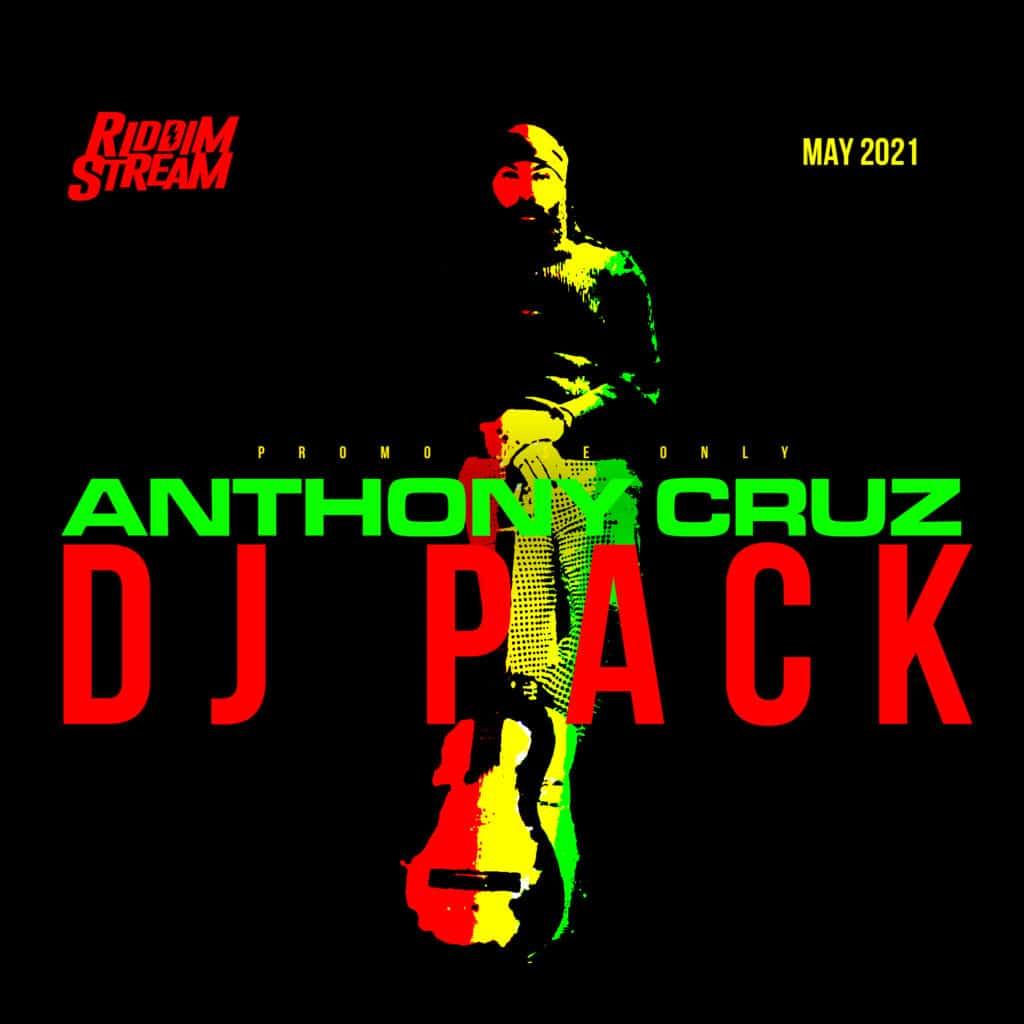 Anthony Cruz - DJ Pack - May 2021