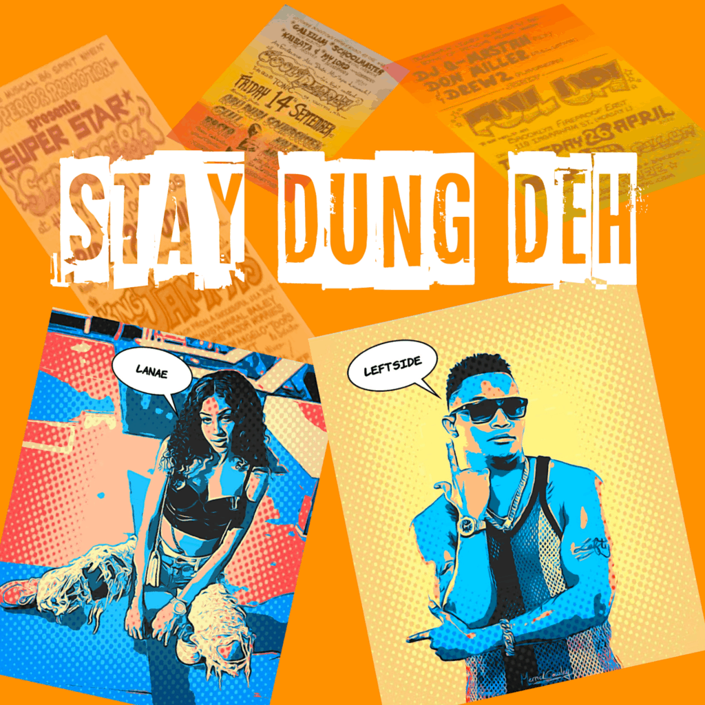 Leftside and Lanae - Stay Dung Deh