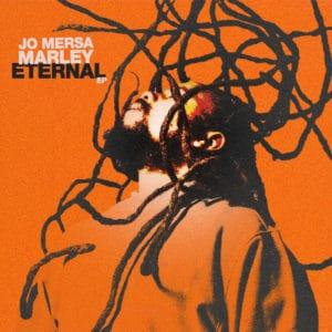 Jo Mersa Marley- Eternal EP - Ghetto Youths International