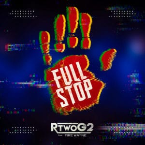 RTwoG2 (feat. Fire Wayne).