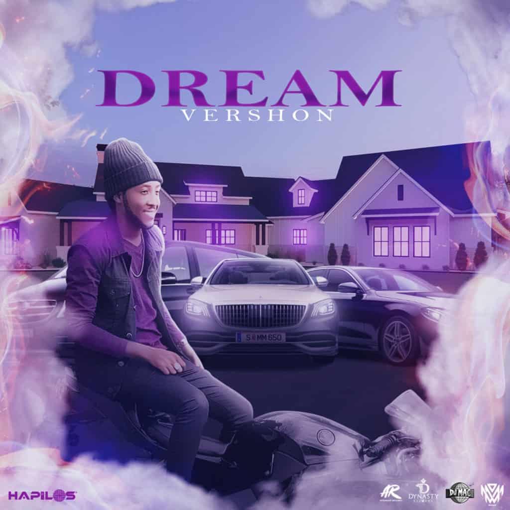 Vershon - Dream - Dynasty Entertainment Group