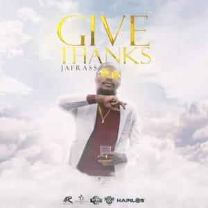 Jafrass - Give Thanks - Dynasty Entertainment Group / Attomatic Records