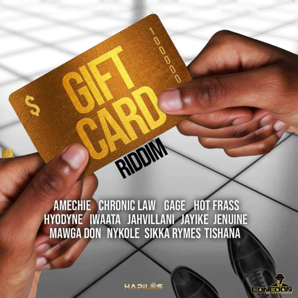 Gift Card Riddim - Lone Don Entertainment