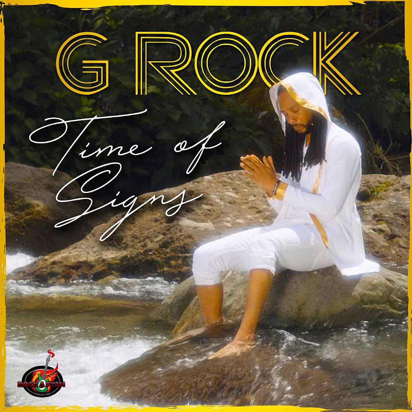 G Rock - Time of Signs - Rockafyah Production