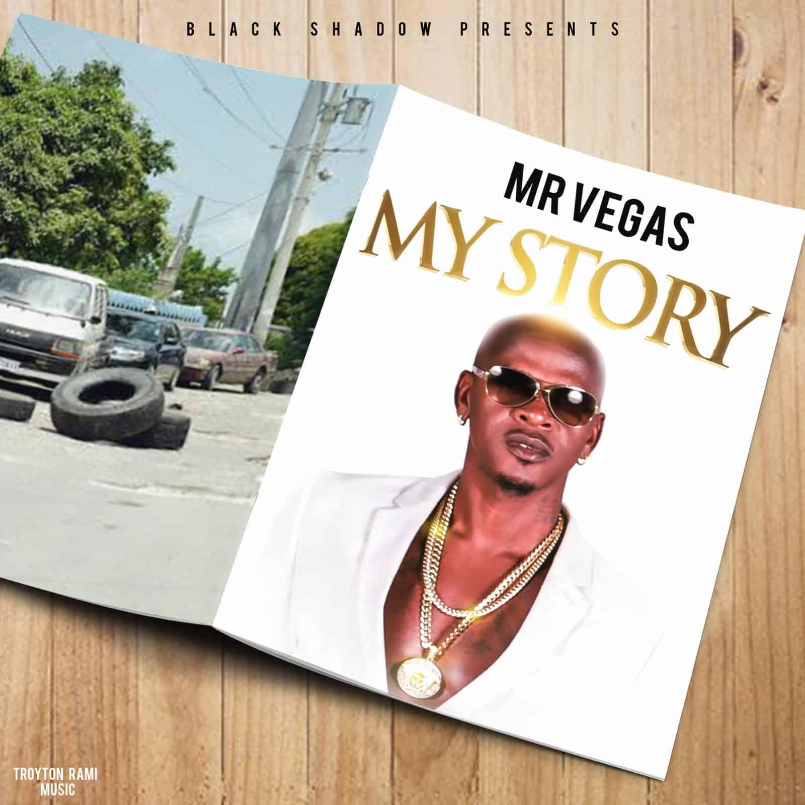 Mr Vegas X Black Shadow - My Story