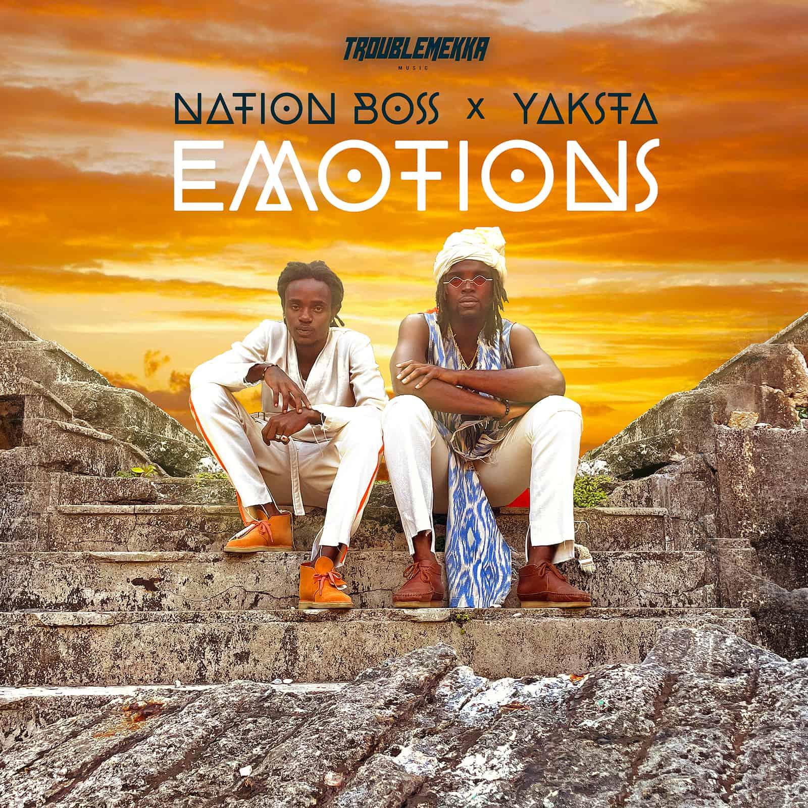 Nation Boss & Yaksta - Emotions - Troublemekka