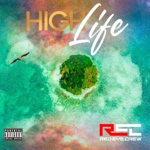 Red Eye Crew - High life - North Island Records