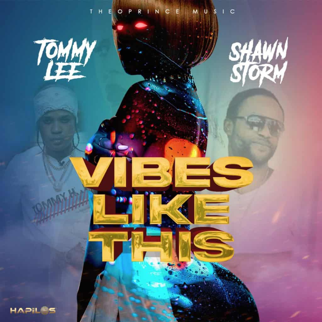 Tommy Lee Sparta & Shawn Storm - Vibes Like This - TPC Music