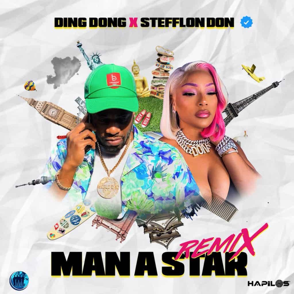Ding Dong & Stefflon Don - Man A Star (Remix) - World Team Production