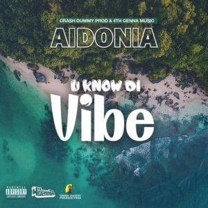 Aidonia - U Know Di Vibe - 4thgenna Music / Crash Dummy Records