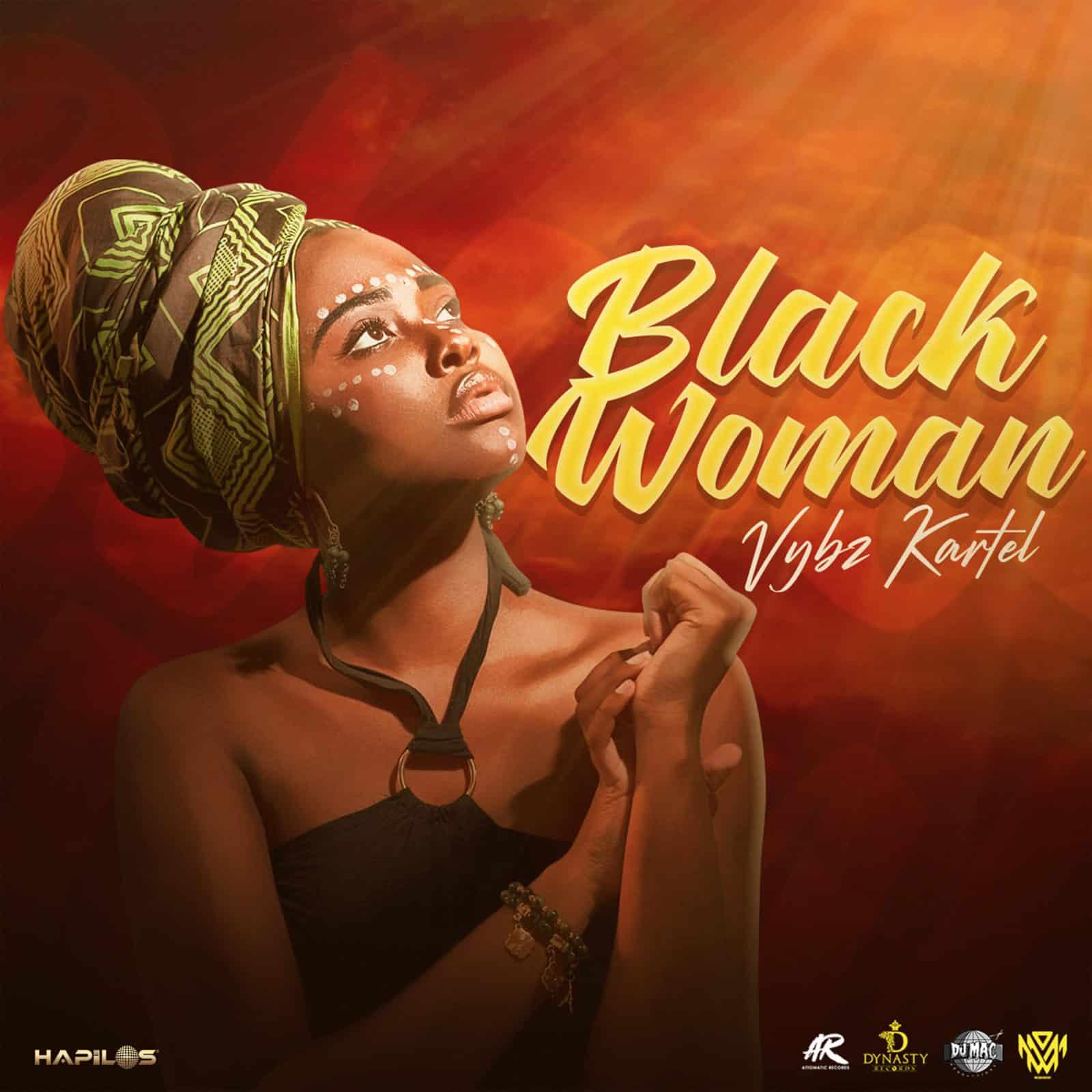 Vybz Kartel - Black Woman - Dynasty Entertainment / Attomatic Records