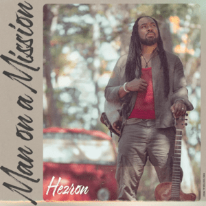 Hezron - Man On A Mission - Hardshield Records
