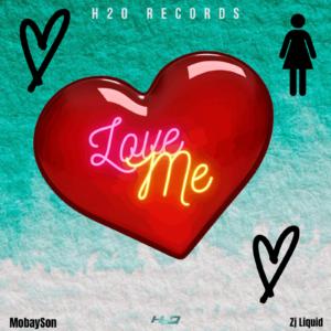 ZJ Liquid - Love Me