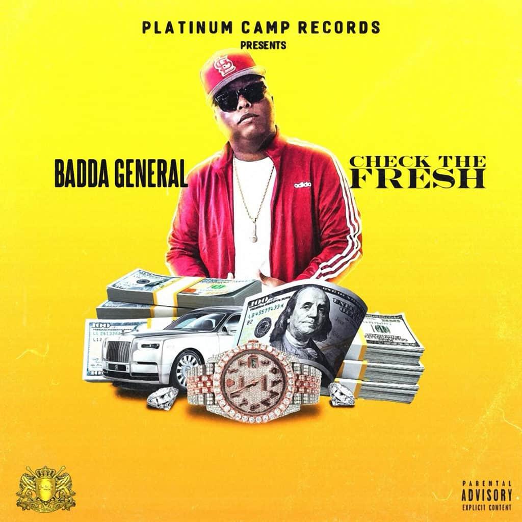 Badda General - Check The Fresh - Platinum Camp Records