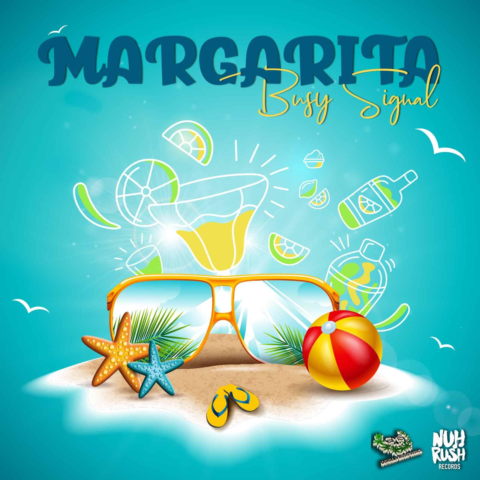 Busy Signal - Margarita