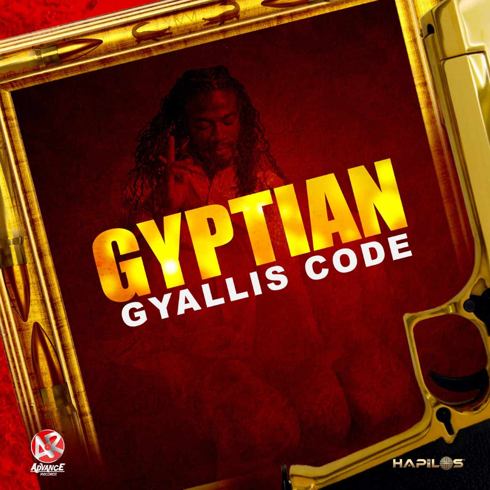 Gyptian - Gyallis Code - Advance Recordz