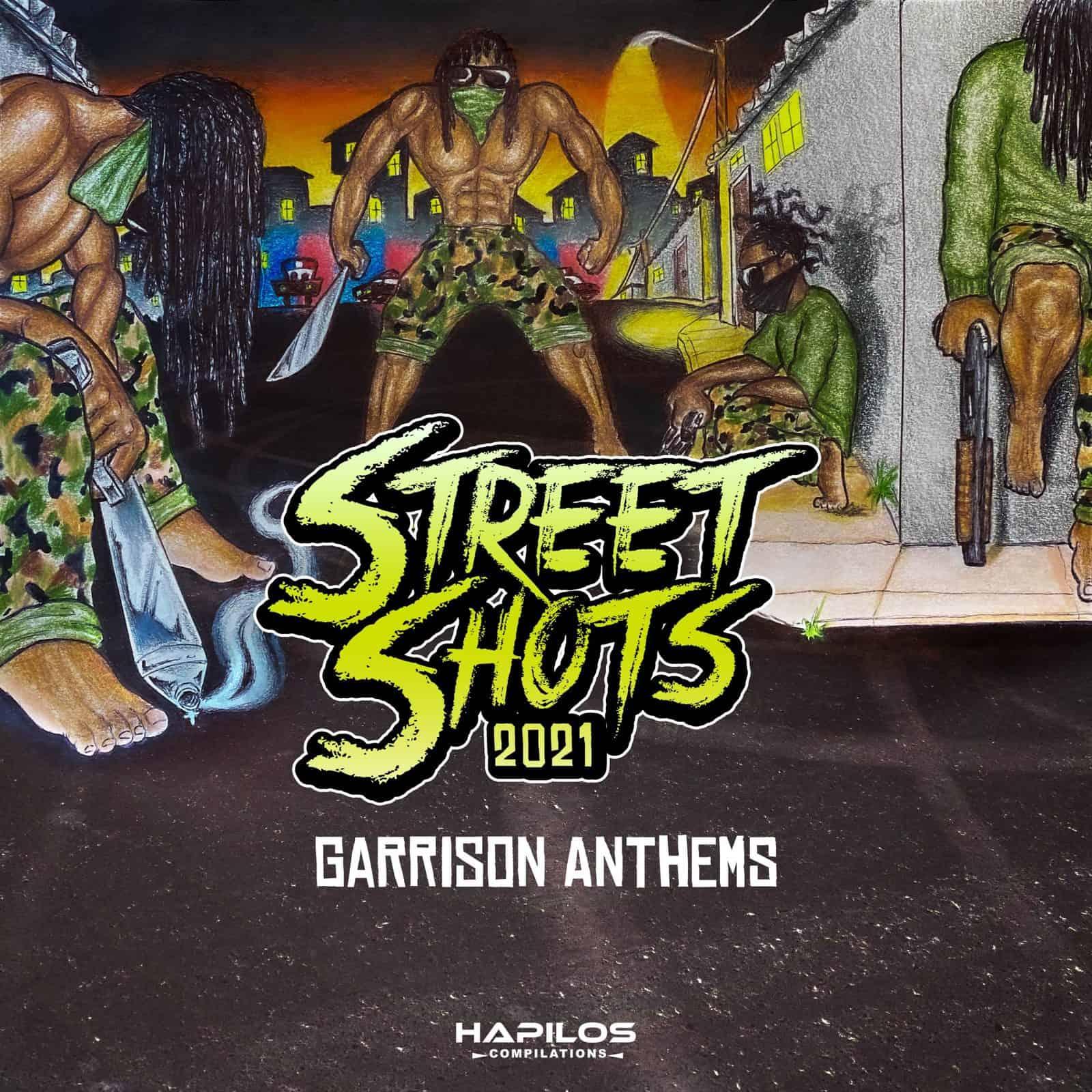 Street Shots 2021: Garrison Anthems