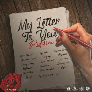 My Letter to You Riddim - Dynasty Entertainment / Attomatic Records