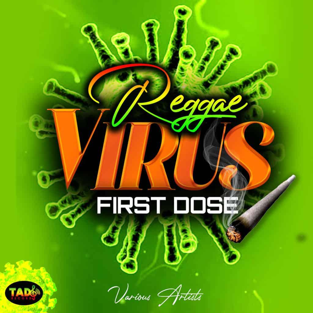 Reggae Virus - First Dose -Tad's Records