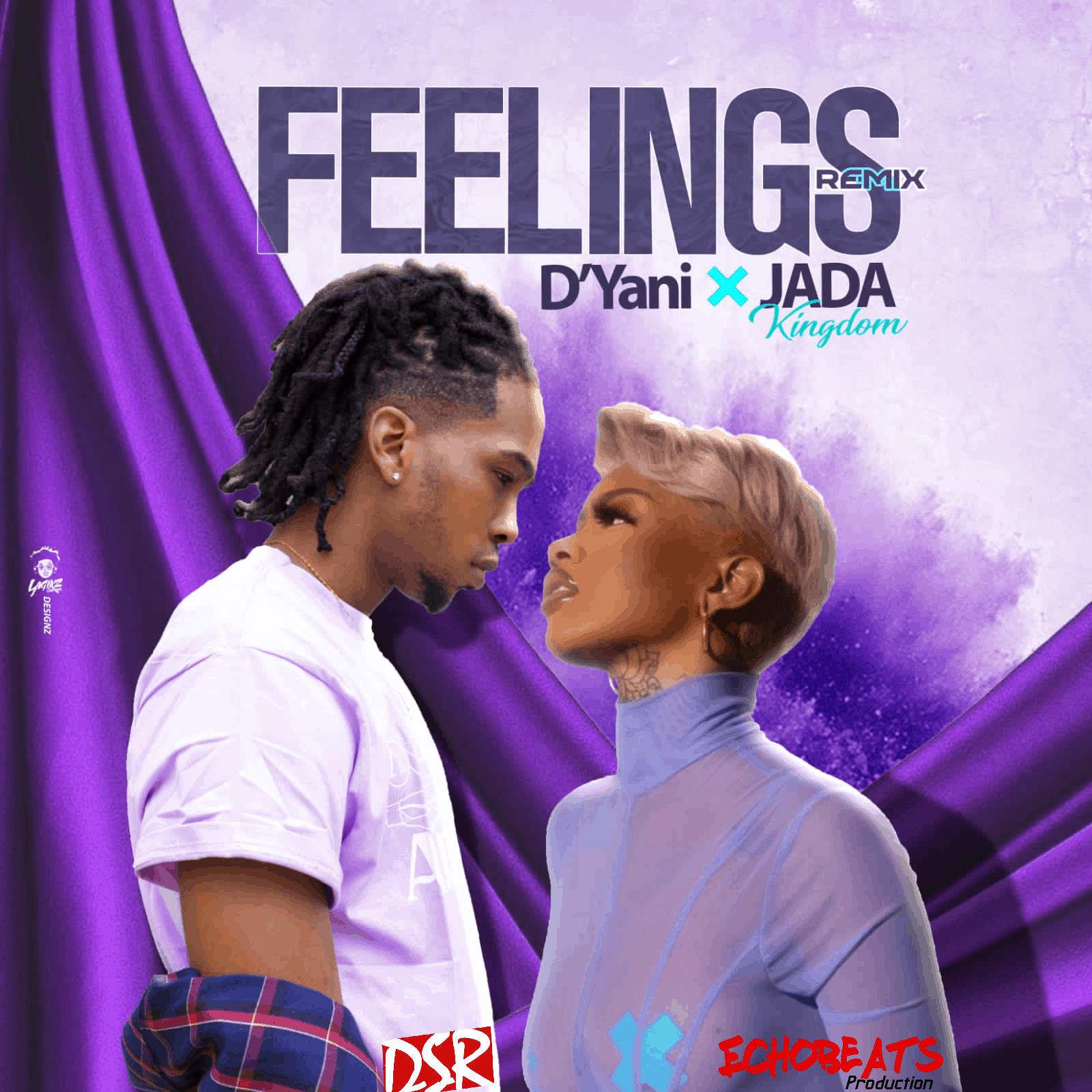 Dyani feat. Jada Kingdom - Feelings (Remix)