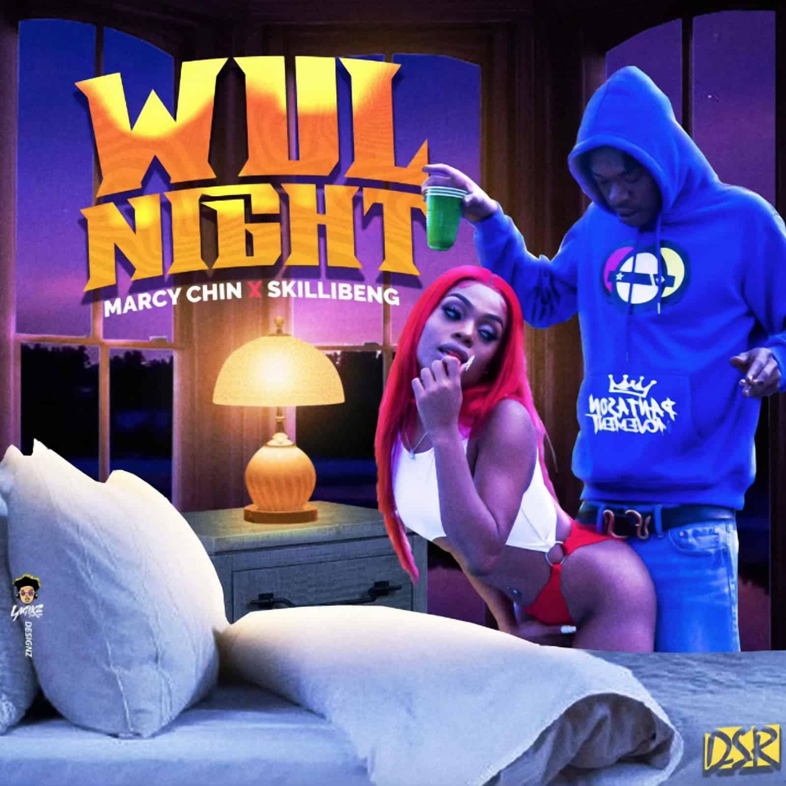 Marcy Chin & Skillibeng - Wul Night