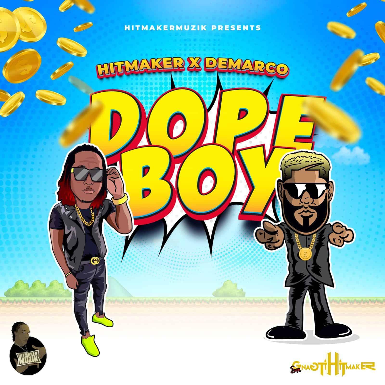 Hitmaker feat Demarco - Dope Boy