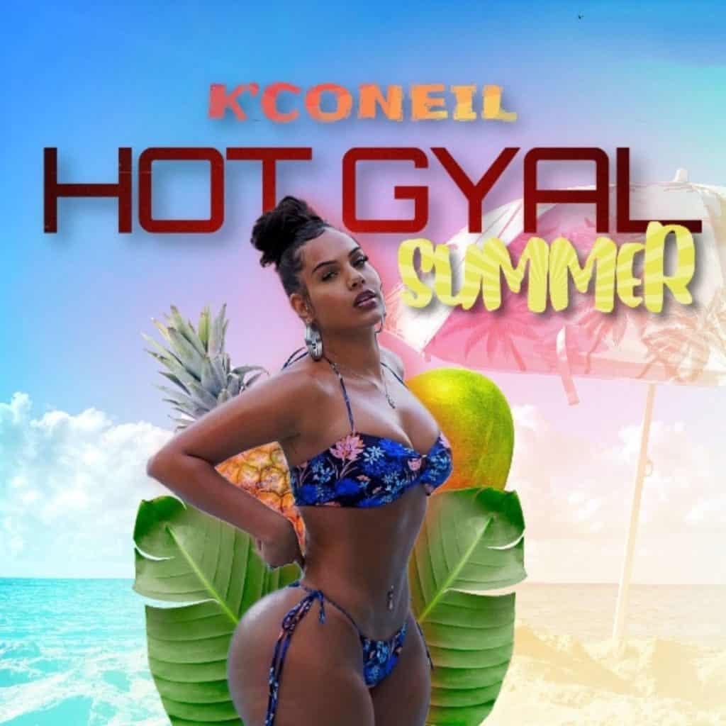 K'Coneil - Hot Gyal Summer