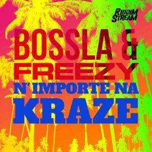 Bossla X Freezy - N'Importe Na Kraze