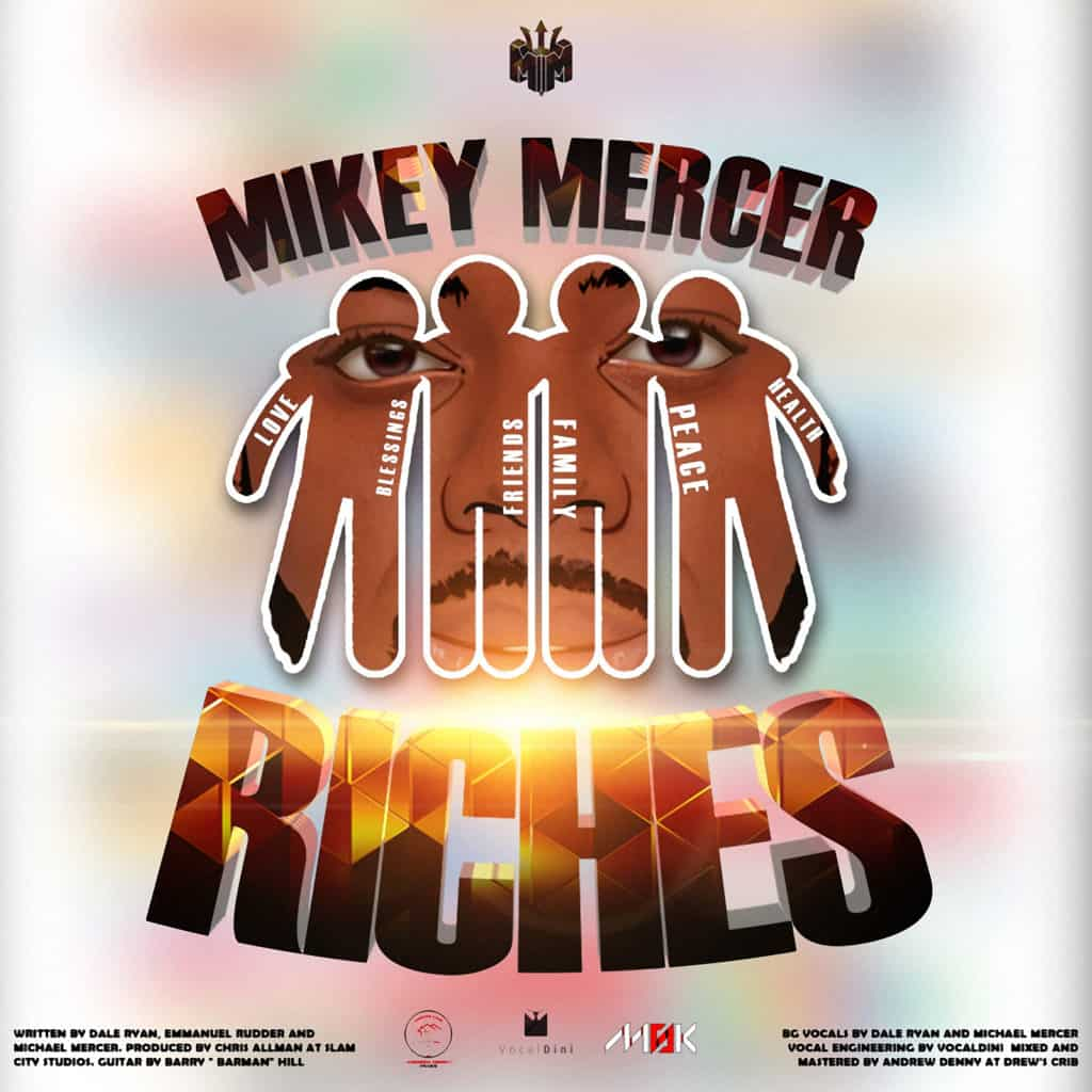 Mikey Mercer - Riches - 2021 Soca