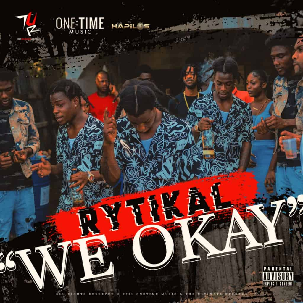 Rytikal - We Okay - The Ultimate Records / One Time Music