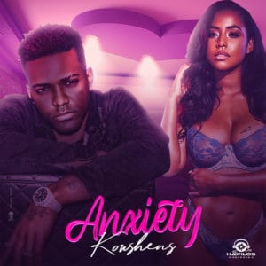 Konshens - Anxiety - Hapilos Records