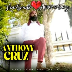Anthony Cruz - Heartbreak Anniversary