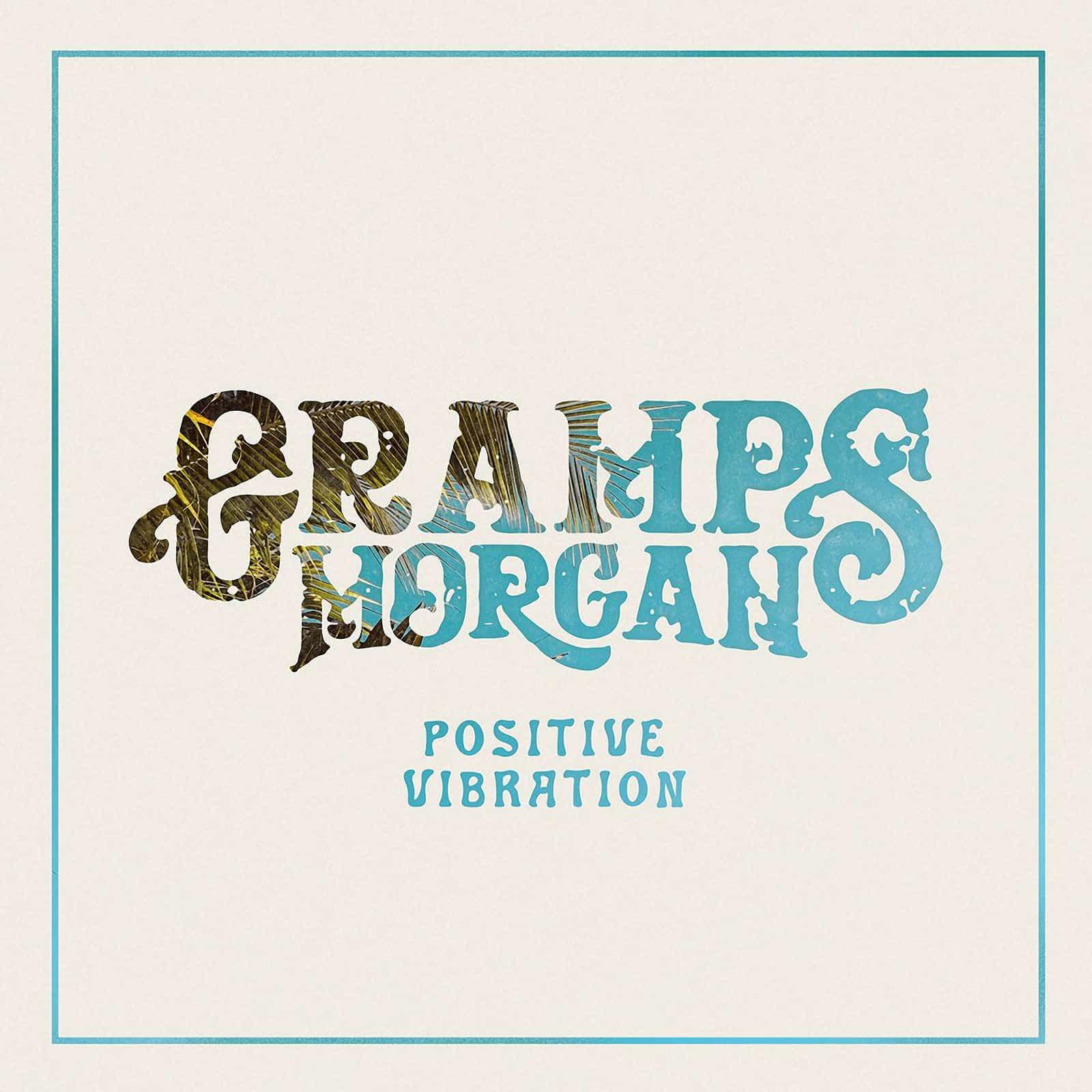 Gramps Morgan - Positive Vibration