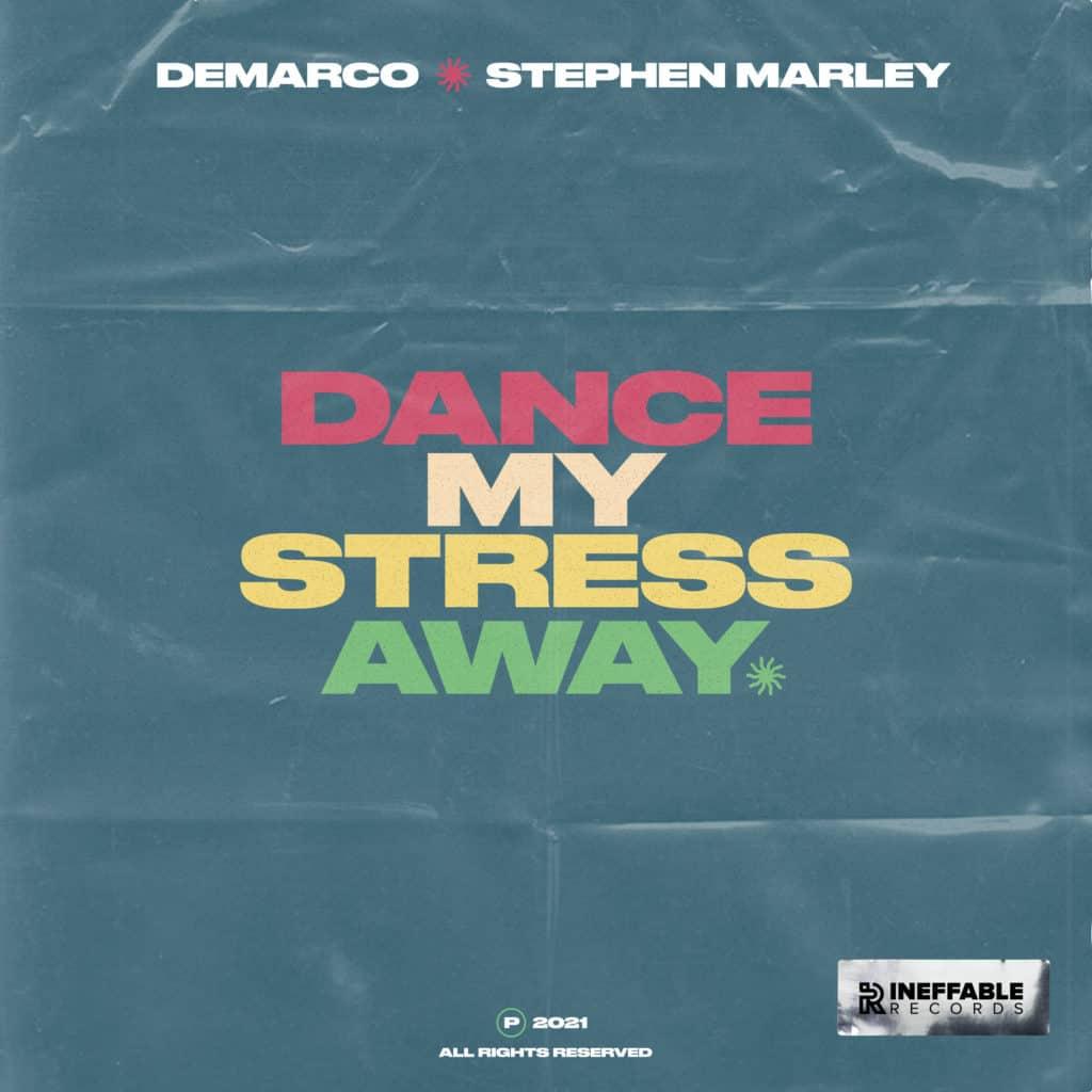 Demarco ft. Stephen Marley - 'Dance My Stress Away'