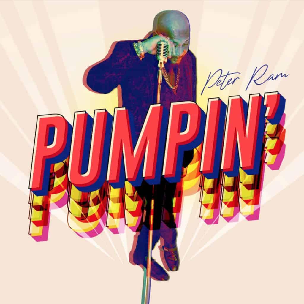 Peter Ram - Pumpin' - 2021 Soca