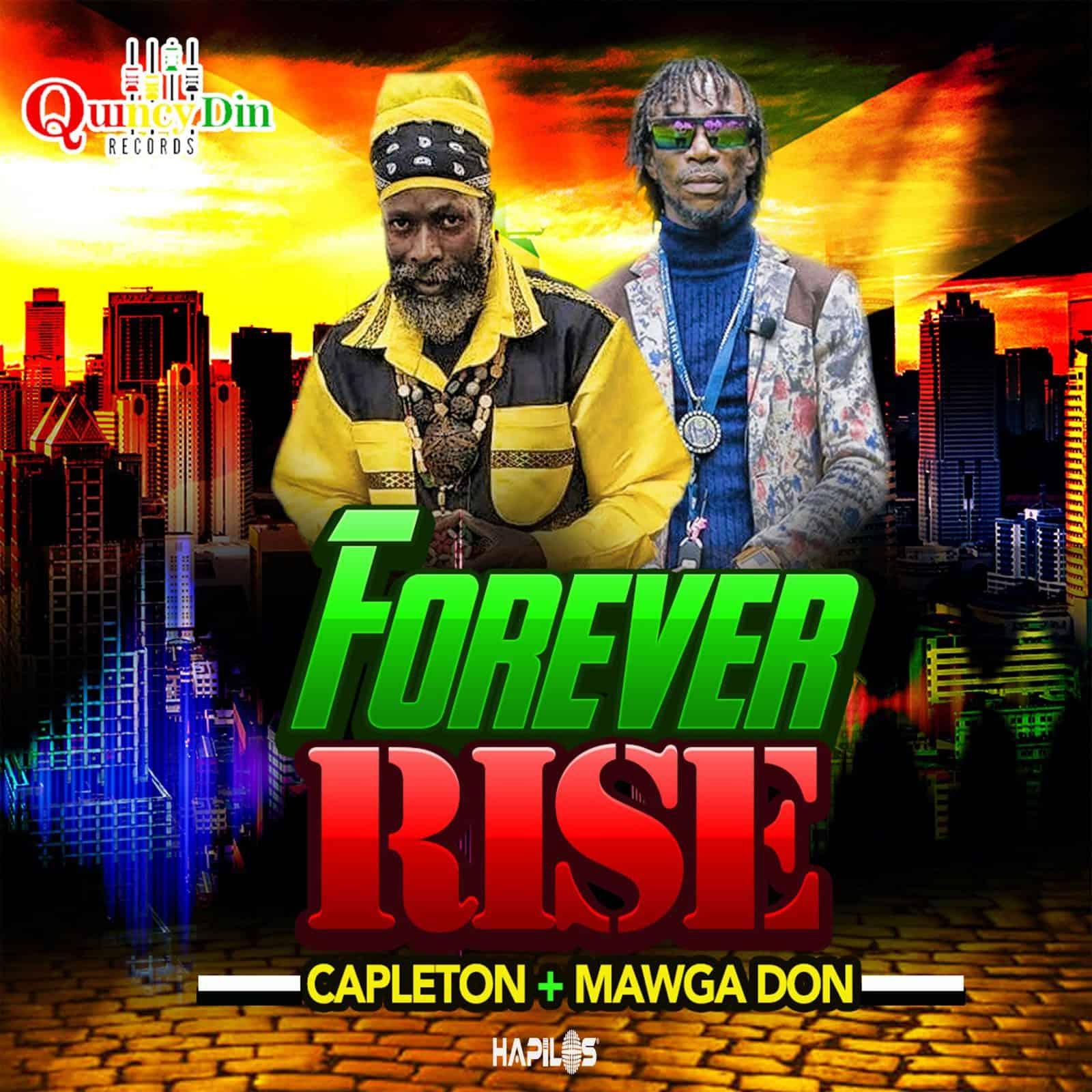 Capleton & Mawga Don - Forever Rise - Quincy Din Records