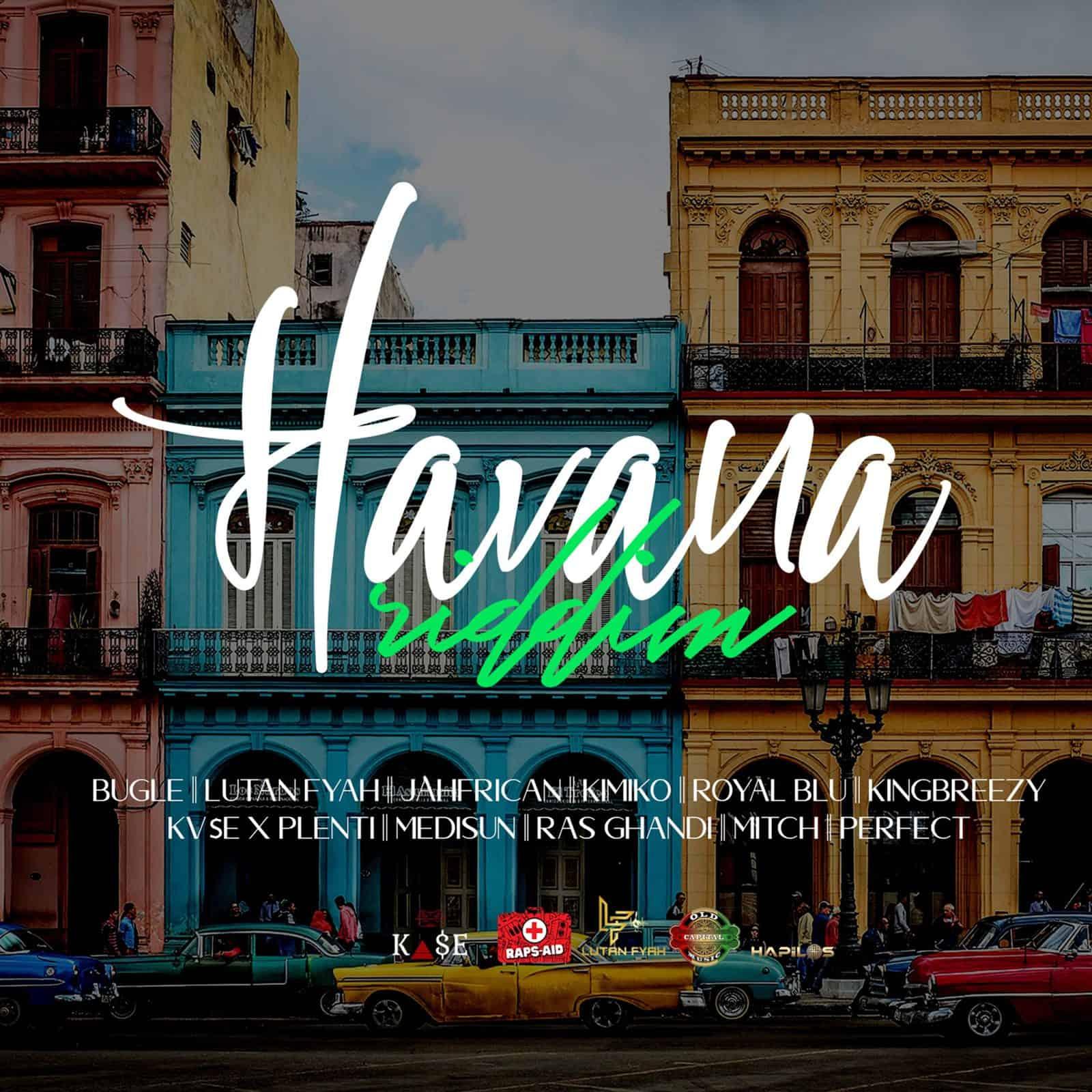 Havana Riddim - Raps-Aid Productions