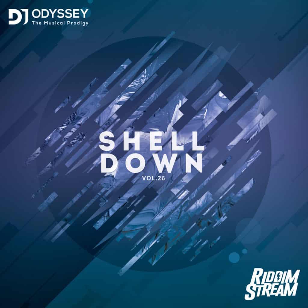 DJ Odyssey - Shell Down Vol 26