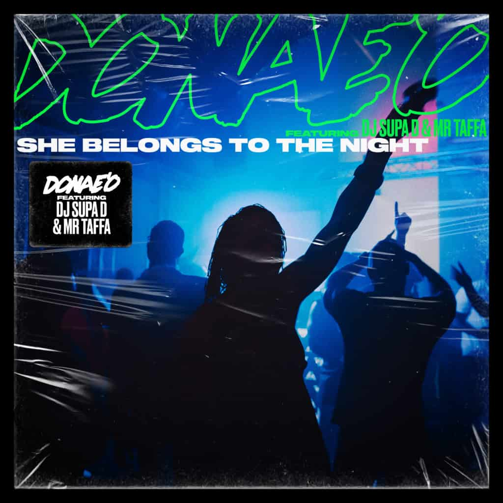 Donae'O feat. DJ Supa D & Mr Taffa - 'She Belongs To The Night'