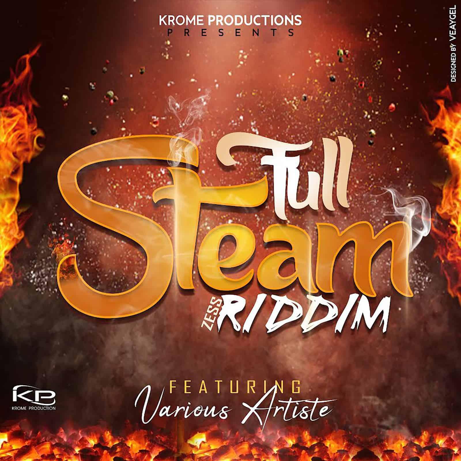 Full Steam Zess Riddim - Krome Productions