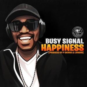 Busy Signal - Happiness
