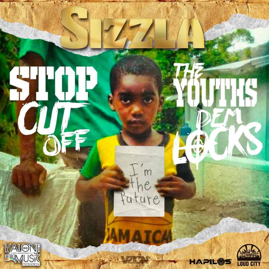 Sizzla - Stop Cut off the Youths Dem Locks - Loud City Music
