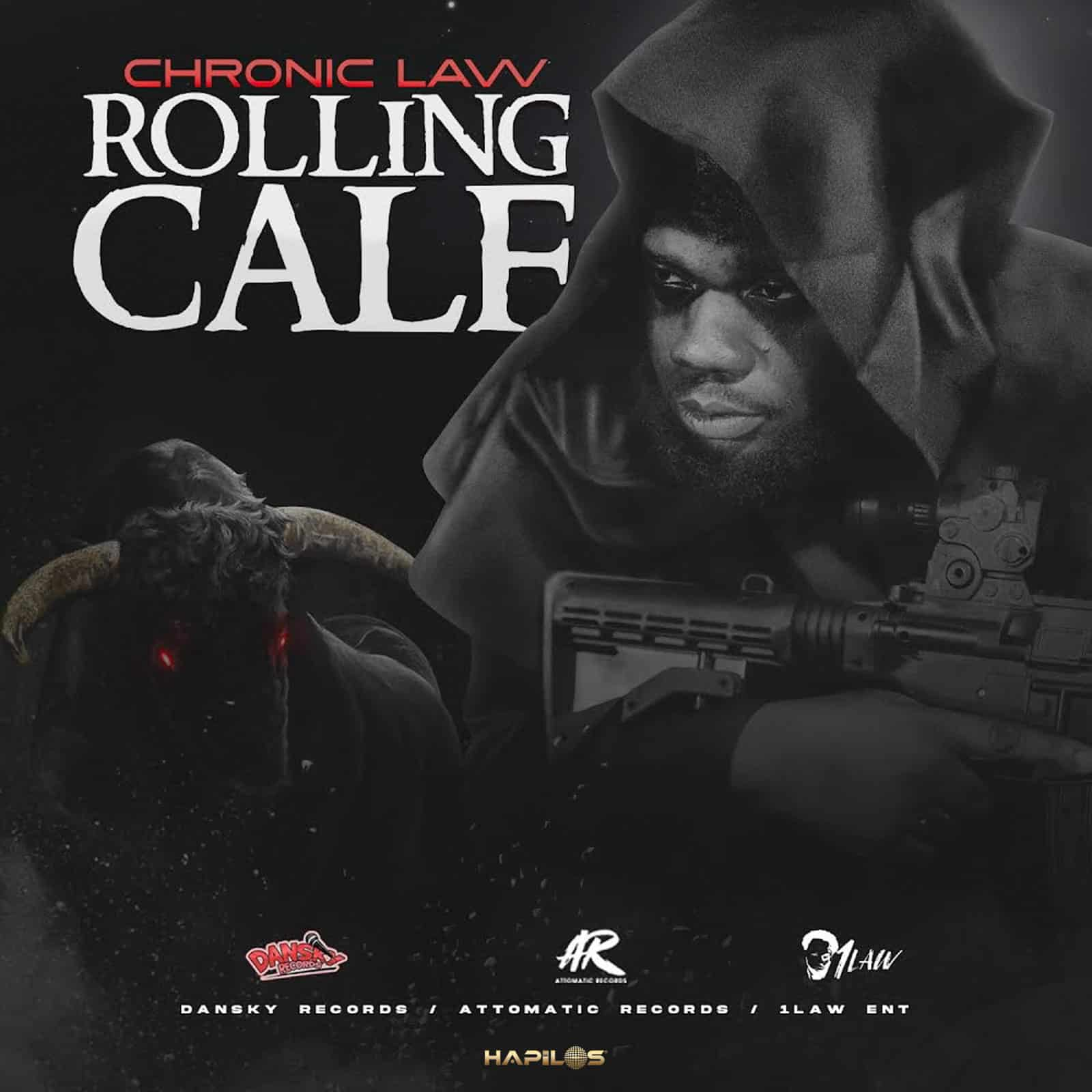 Chronic Law - Rolling Calf - Dan Sky Records / Attomatic Records / 1Law Entertainment