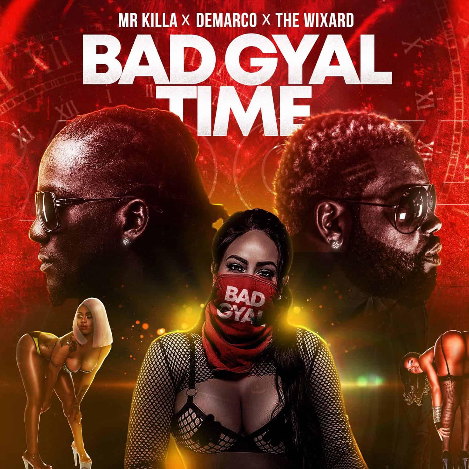 Bad Gyal Time - Mr Killa x Demarco x The Wixard