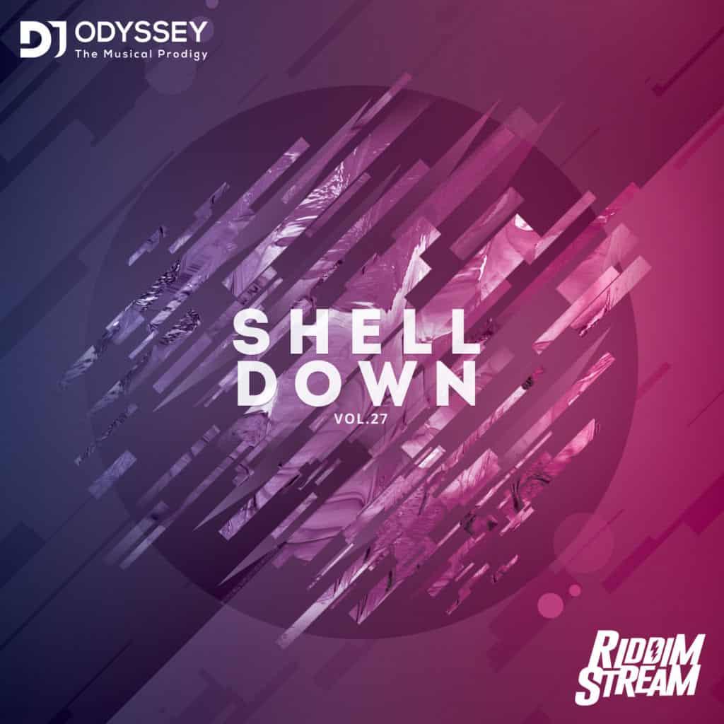 DJ Odyssey - Shell Down Vol. 27