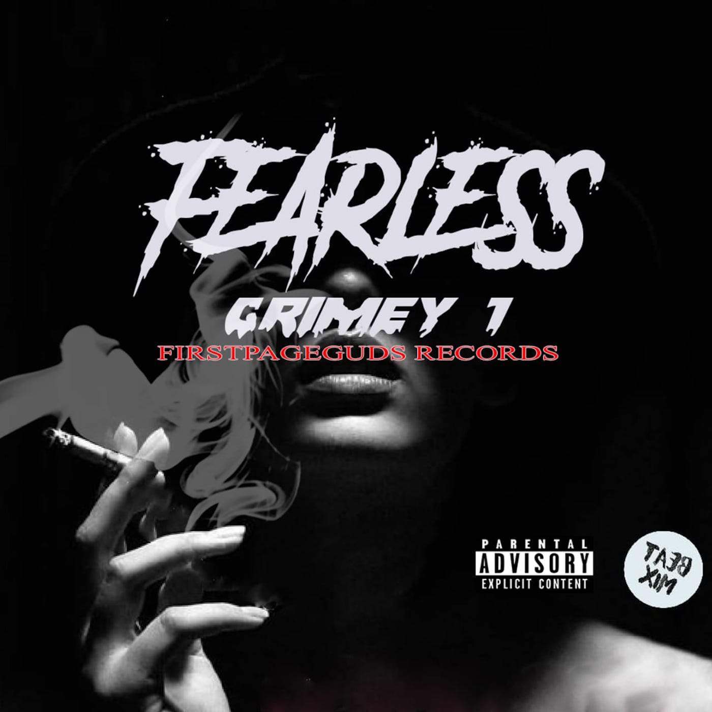 Grimey1 - Fearless - FirstPageGuds Records