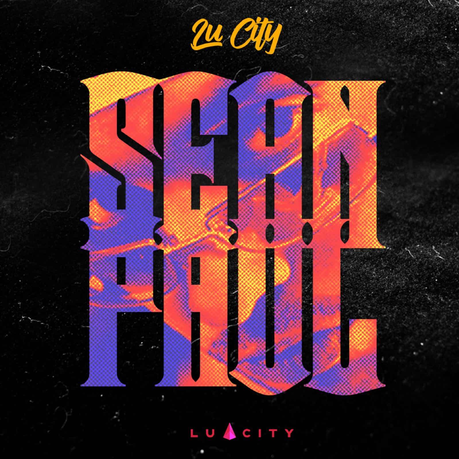 Lu City - Sean Paul -  Monk Music / Lu City Music