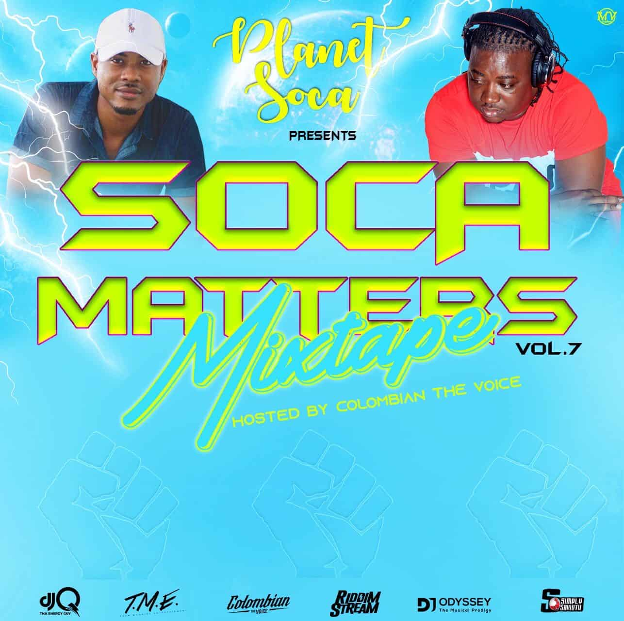 Soca Matters Vol. 7 featuring DJ Odyssey and DJ Q