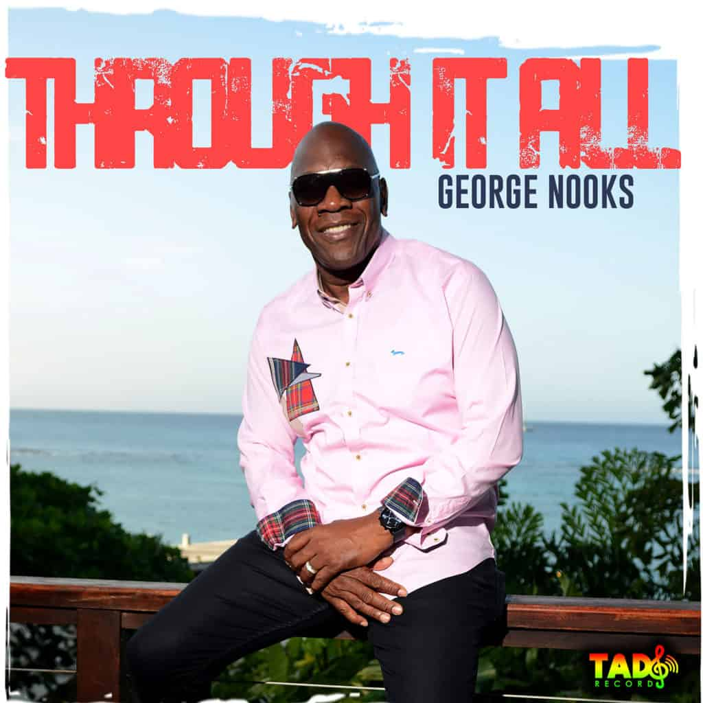 Through It All by George Nooks - Tad's Record